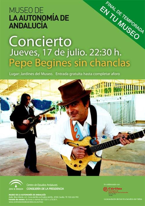 Pepe Begines actúa el 17 de julio en los jardines del Museo de la Autonomía de Andalucía