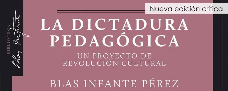 La Dictadura Pedagógica, nuevo título de la colección Blas Infante