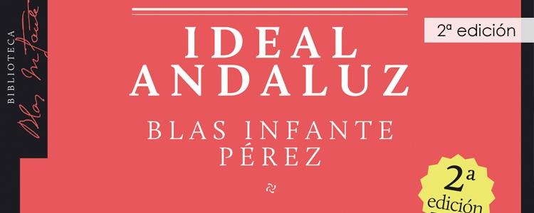 Reedición de la edición crítica de 'Ideal Andaluz' de Blas Infante