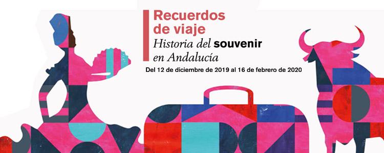 Nueva exposición 'Recuerdos de viaje. Historia del souvenir en Andalucía'