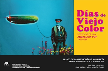 'Días de Viejo Color. Vestigios de una Andalucía pop 1956/1986'
