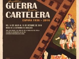 La exposición 'La Guerra en cartelera. España 1936-2016' se prorroga hasta el 29 de octubre