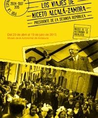 Una exposición recopila los viajes de Niceto Alcalá-Zamora por la España republicana