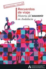 Una exposición virtual y un webinar para conocer la historia del souvenir en Andalucía