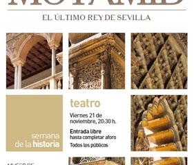 Teatro en el Museo: 'Motamid, último rey de Sevilla'