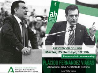 Presentación de la biografía de Plácido Fernández Viagas, primer presidente de la Junta de Andalucía
