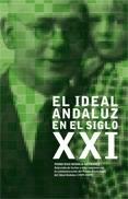 El Ideal Andaluz en el siglo XXI