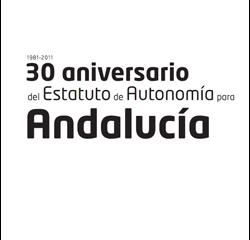 Dossier '30 Aniversario del Estatuto de Autonomía de Andalucía para Andalucía'