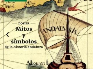 Los símbolos en el Andalucismo Histórico. Trayectoria de nuestra bandera, escudo e himno