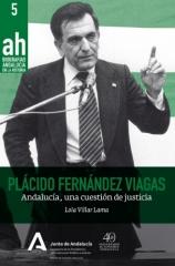 Plácido Fernández Viagas. Andalucía, una cuestión de justicia