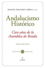 Andalucismo histórico. Cien años de la Asamblea de Ronda